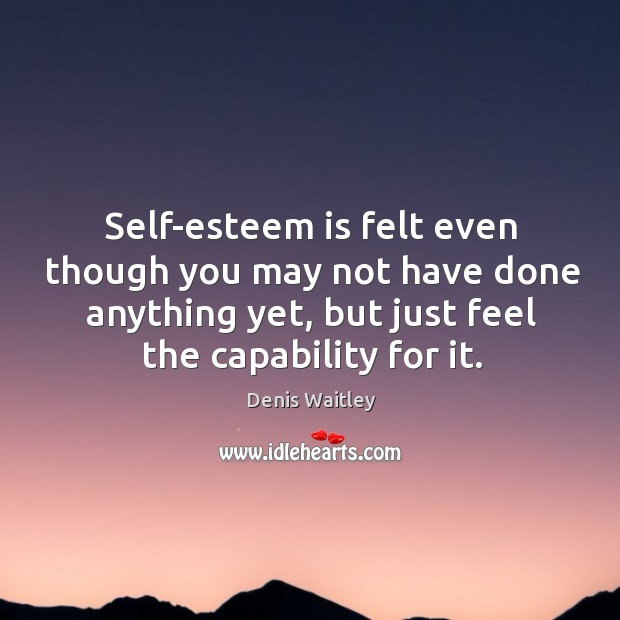 Self-esteem is felt even though you may not have done anything yet, Image