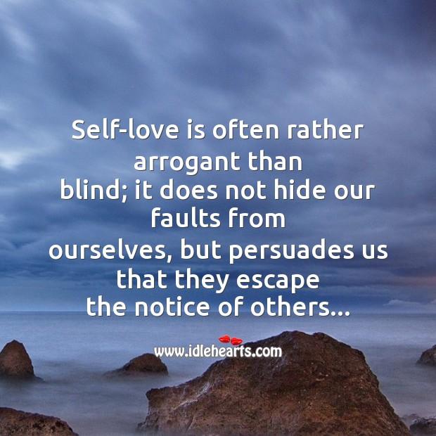 Self-love is often rather arrogant Image