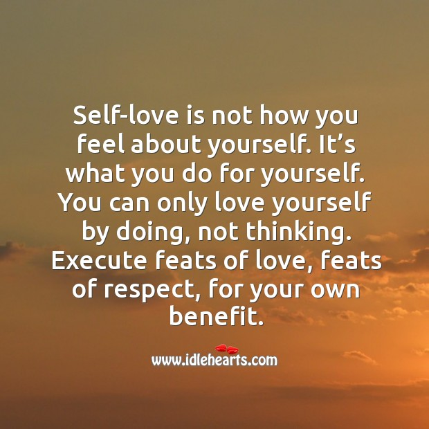 Self-love is what you do for yourself. Image
