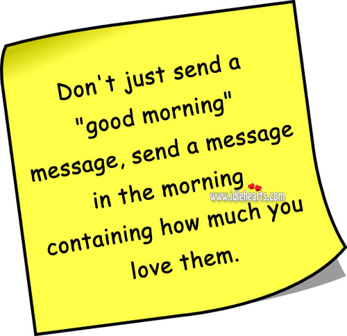 Send A Message Showing How Much You Love.