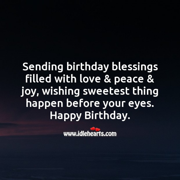 Image, Sending birthday blessings filled with love & peace & joy