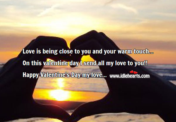 On valentine day I send all my love to you! Valentine's Day Messages Image