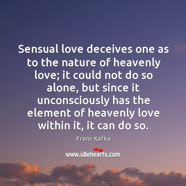 Sensual love deceives one as to the nature of heavenly love; Image