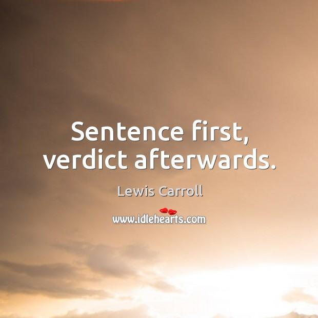 Sentence first, verdict afterwards. Image