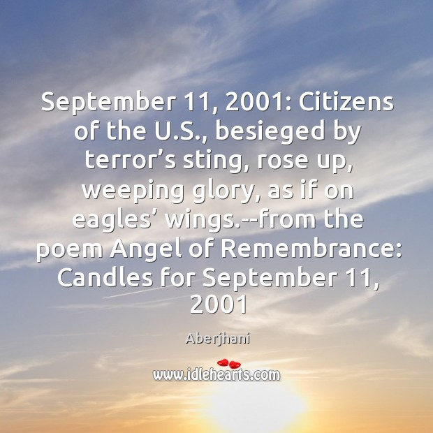 Image, September 11, 2001: Citizens of the U.S., besieged by terror's sting, rose