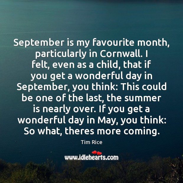 September is my favourite month, particularly in Cornwall. I felt, even as Image