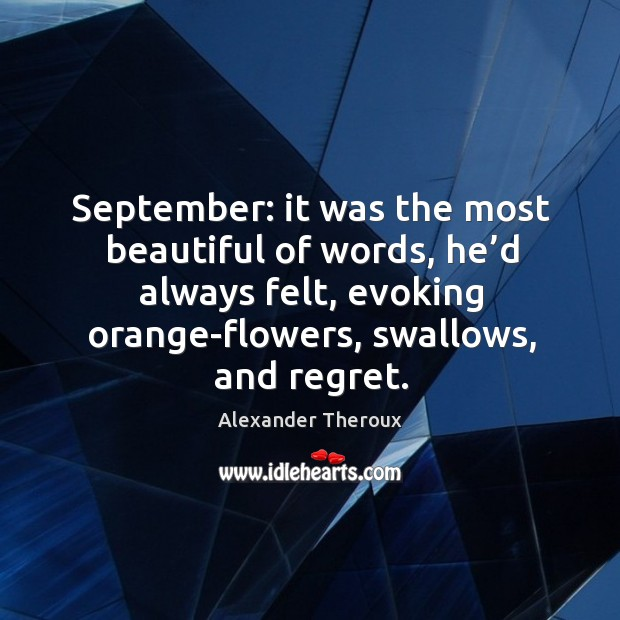 September: it was the most beautiful of words, he'd always felt, Image