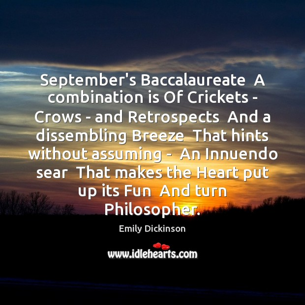 September's Baccalaureate  A combination is Of Crickets – Crows – and Retrospects Image