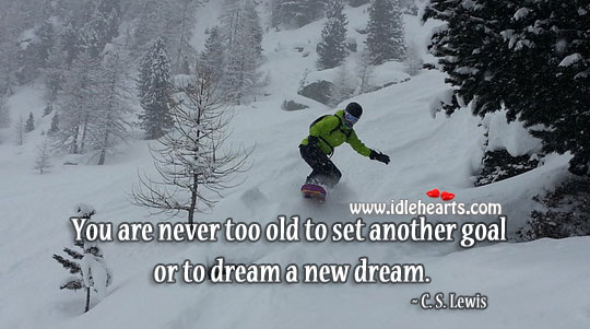 Another goal or to dream a new dream. Image