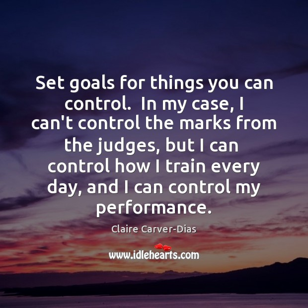 Set goals for things you can control.  In my case, I can't Image