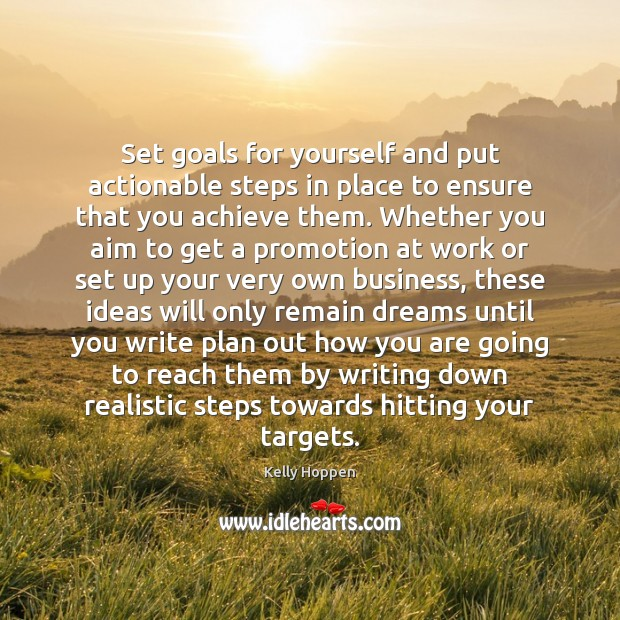 Image, Set goals for yourself and put actionable steps in place to ensure