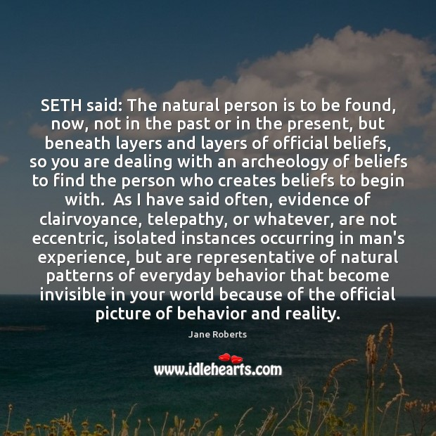 SETH said: The natural person is to be found, now, not in Image