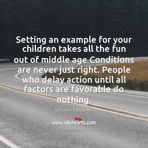 Setting an example for your children takes all the fun out of Image