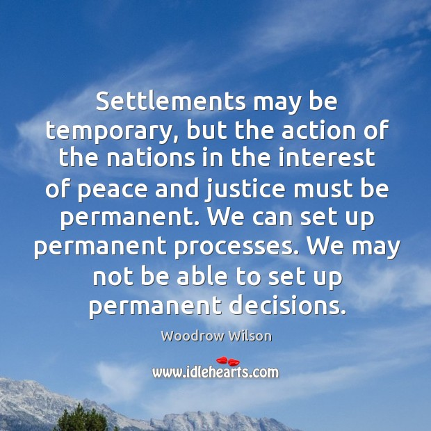Image, Settlements may be temporary, but the action of the nations in the