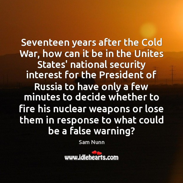 Seventeen years after the Cold War, how can it be in the Image