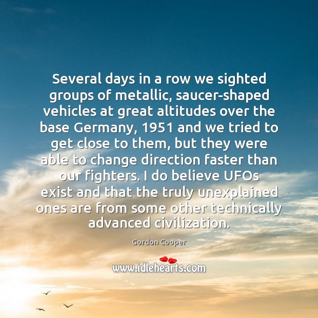 Image, Several days in a row we sighted groups of metallic, saucer-shaped vehicles