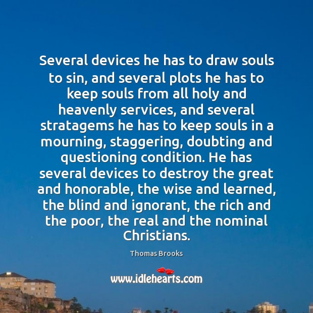 Image, Several devices he has to draw souls to sin, and several plots