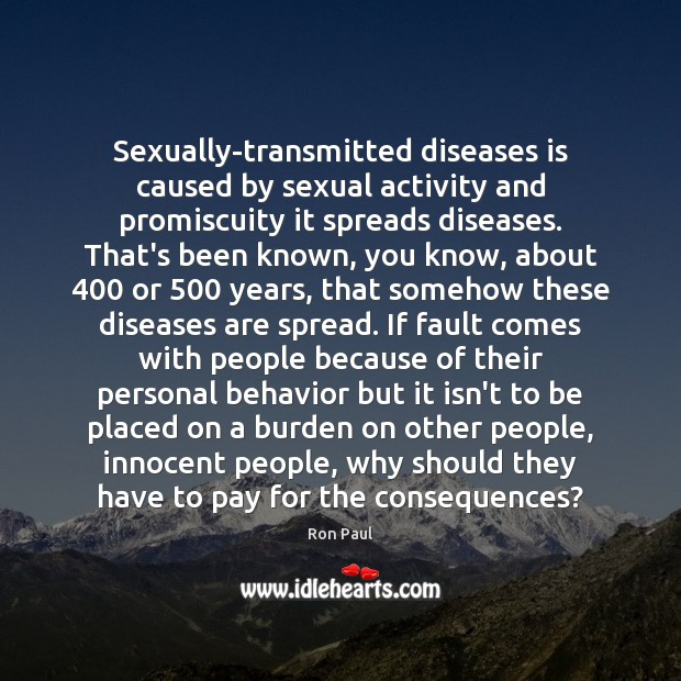 Image, Sexually-transmitted diseases is caused by sexual activity and promiscuity it spreads diseases.