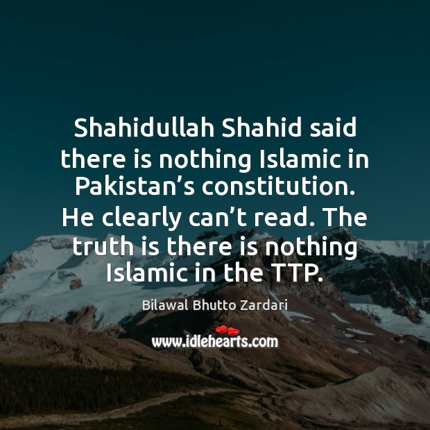 Image, Shahidullah Shahid said there is nothing Islamic in Pakistan's constitution. He