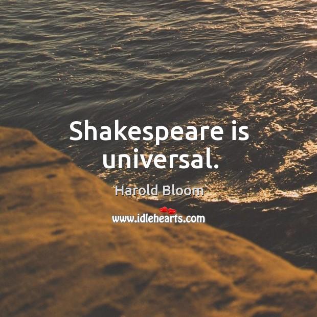 Image, Shakespeare is universal.