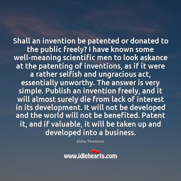 Shall an invention be patented or donated to the public freely? I Image