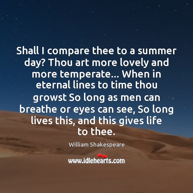 Shall I compare thee to a summer day? Thou art more lovely Image
