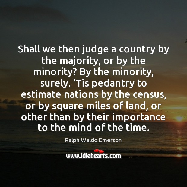 Shall we then judge a country by the majority, or by the Image