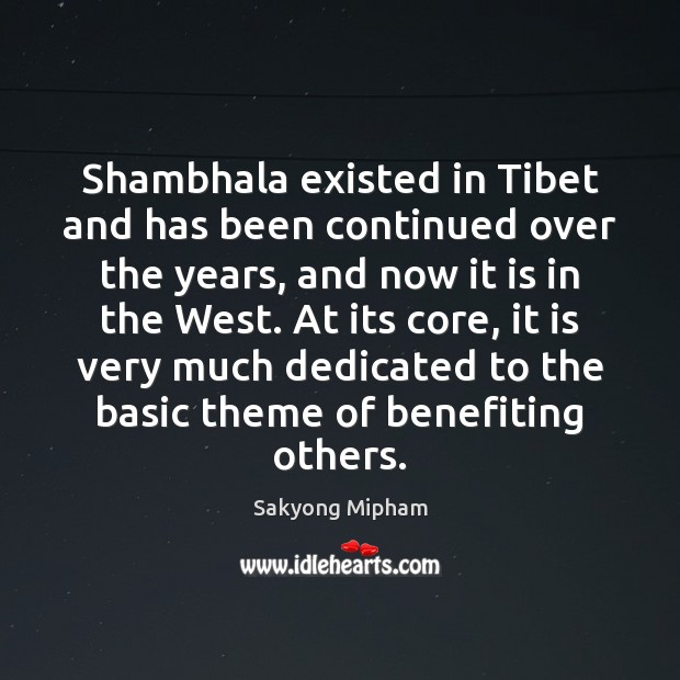 Image, Shambhala existed in Tibet and has been continued over the years, and