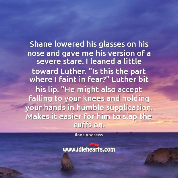 Image, Shane lowered his glasses on his nose and gave me his version