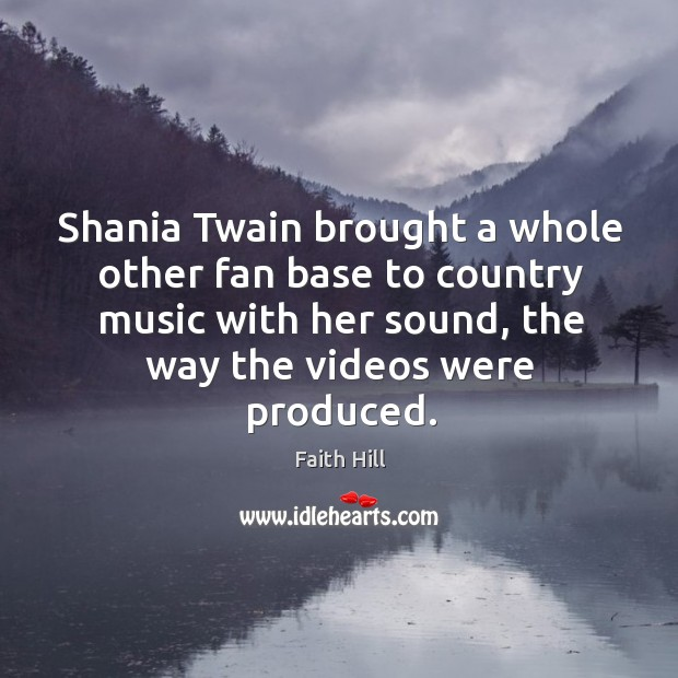 Shania twain brought a whole other fan base to country music with her sound Image