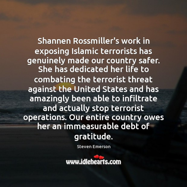 Shannen Rossmiller's work in exposing Islamic terrorists has genuinely made our country Image