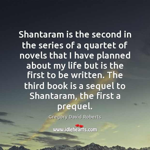 Image, Shantaram is the second in the series of a quartet of novels