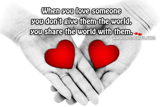 When you love someone you don't give Image