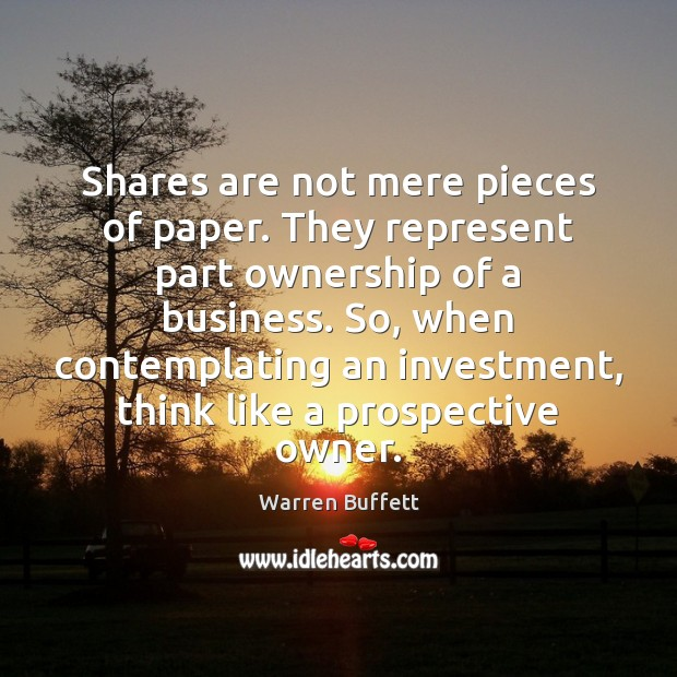 Image, Shares are not mere pieces of paper. They represent part ownership of