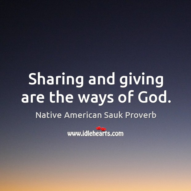 Native American Sauk Proverbs