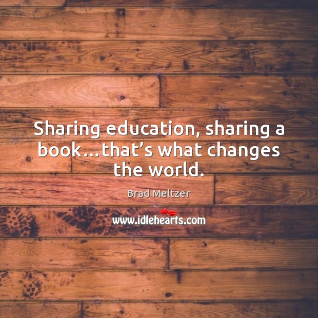 Sharing education, sharing a book…that's what changes the world. Image