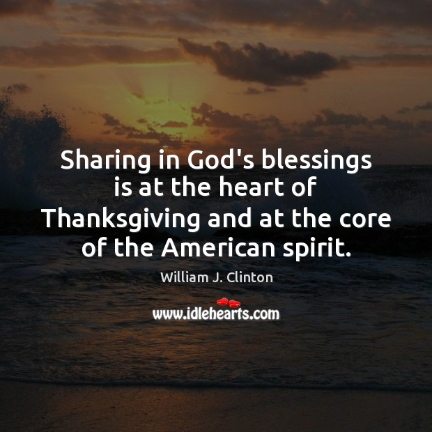 Image, Sharing in God's blessings is at the heart of Thanksgiving and at