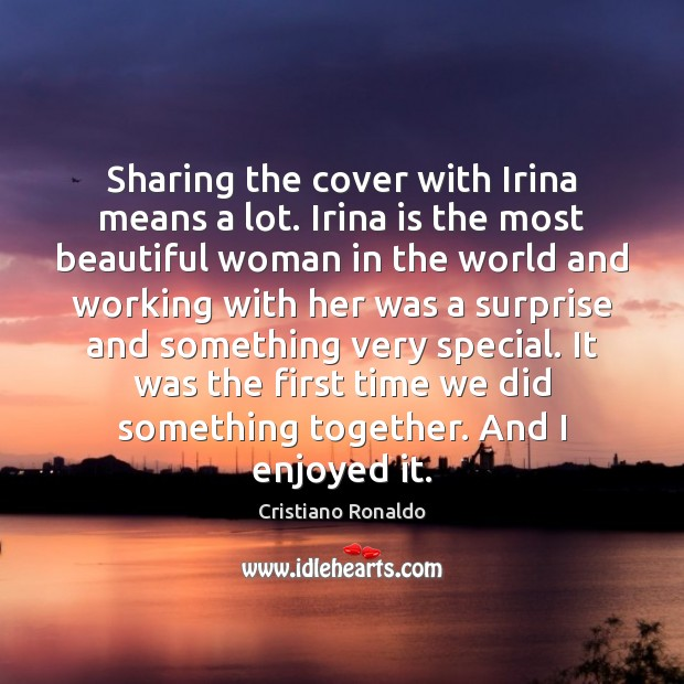 Sharing the cover with Irina means a lot. Irina is the most Image