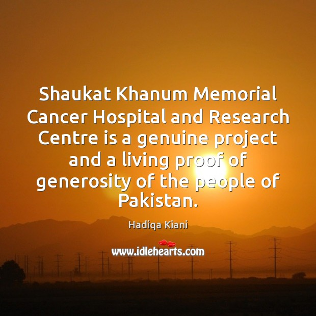 Shaukat Khanum Memorial Cancer Hospital and Research Centre is a genuine project Image