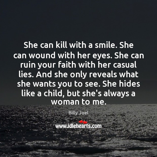 She can kill with a smile. She can wound with her eyes. Image