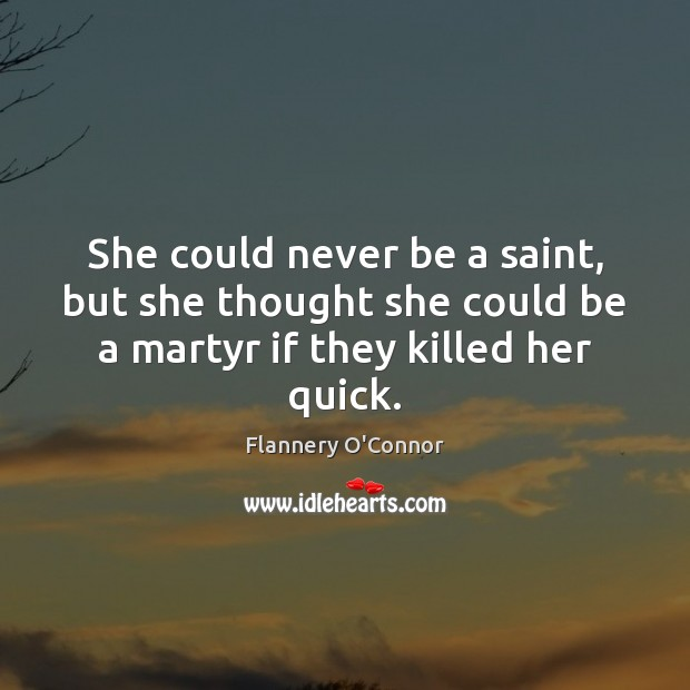 She could never be a saint, but she thought she could be Image