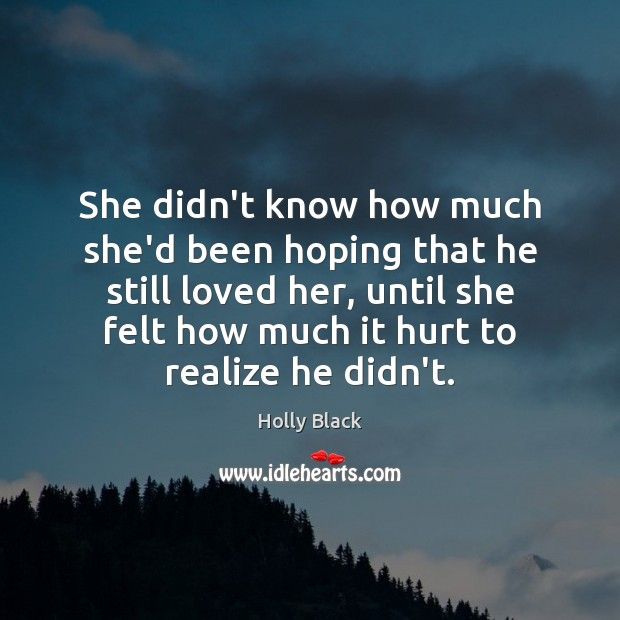 She didn't know how much she'd been hoping that he still loved Image