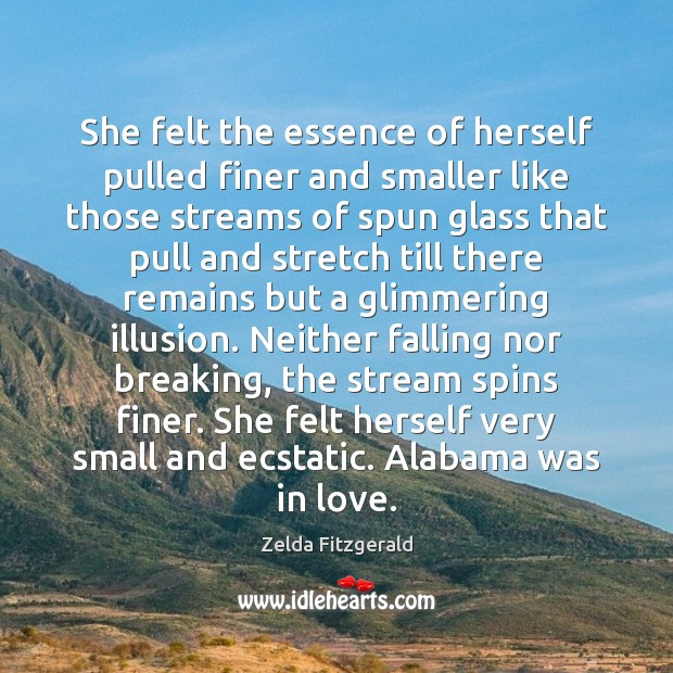 She felt the essence of herself pulled finer and smaller like those Image