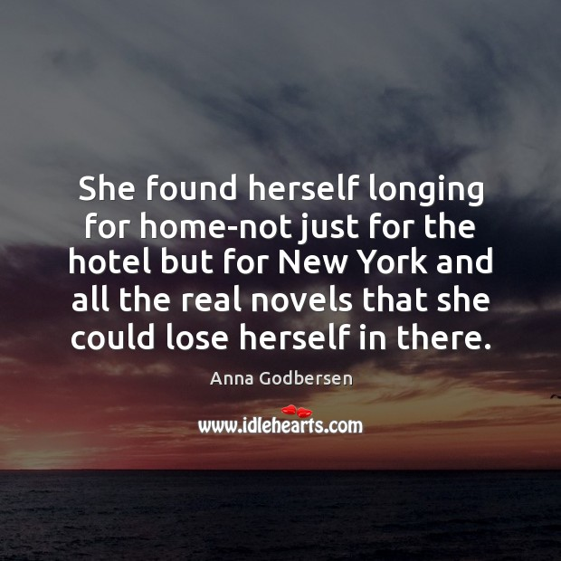 Image, She found herself longing for home-not just for the hotel but for