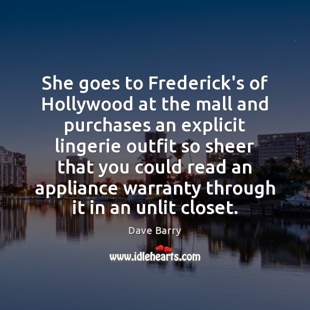 Image, She goes to Frederick's of Hollywood at the mall and purchases an
