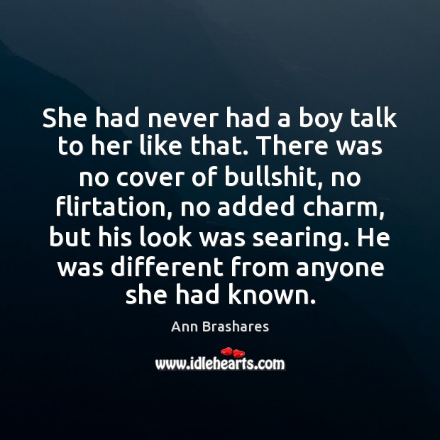 Image, She had never had a boy talk to her like that. There
