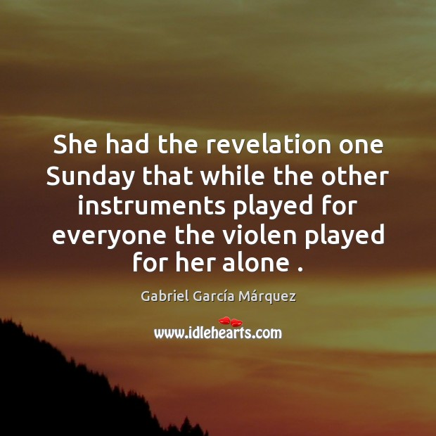 She had the revelation one Sunday that while the other instruments played Image