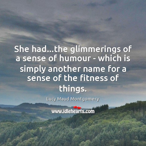 She had…the glimmerings of a sense of humour – which is Image