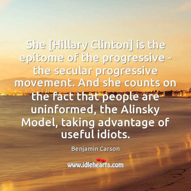 Image, She [Hillary Clinton] is the epitome of the progressive – the secular