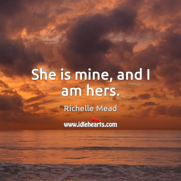 She is mine, and I am hers. Image